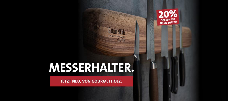 Jetzt neu! Die Messerhalter von Gourmet Holz!
