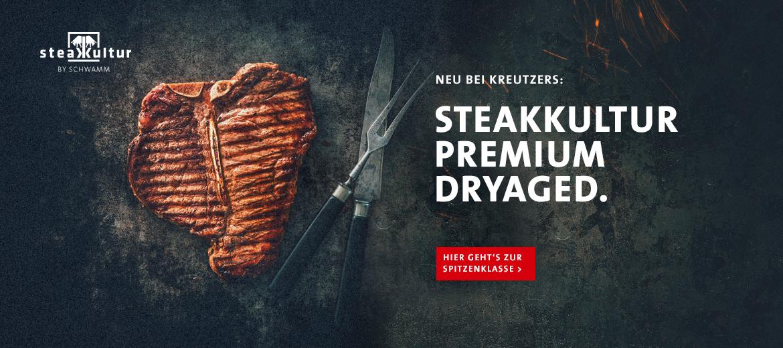 Neu bei Kreutzers: Steakkultur Premium Dry Aged.