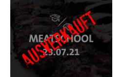 #MeatSchool am 23.07.2021