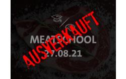 #MeatSchool am 27.08.21